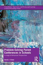 Problem-Solving Parent Conferences in Schools