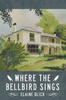 Where the Bellbird Sings PDF