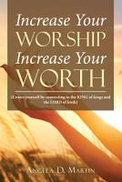 Increase Your Worship Increase Your Worth PDF