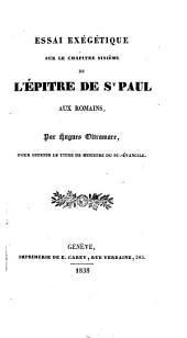 Essai exégétique sur le chapître sixième de l'Epître de St. Paul aux Romains