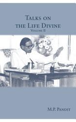 Talks on the Life Divine volume II PDF
