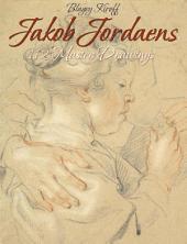 Jakob Jordaens: 112 Master Drawings