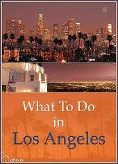 What To Do In Los Angeles