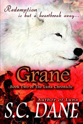 Grane  The Luna Chronicle  Book 2