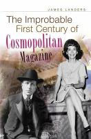 The Improbable First Century of Cosmopolitan Magazine PDF