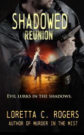 Shadowed Reunion