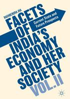 Facets of India s Economy and Her Society Volume II PDF