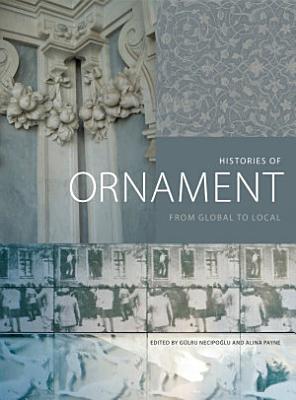 Histories of Ornament PDF