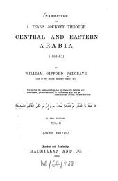 Narrative of a Year's Journey Through Central and Eastern Arabia: (1862 - 63) : in Two Volumes, Volume 2