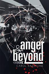 Anger and Beyond