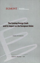 The coming energy crash and its impact on the European Union (Egmont Paper 17)