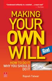 Making Your Own Will: How to do it, Why you should do it