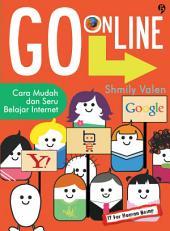 Go Online: Cara Mudah & Seru Belajar Internet