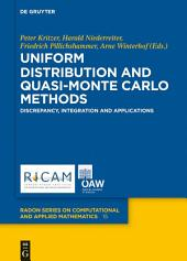 Uniform Distribution and Quasi-Monte Carlo Methods: Discrepancy, Integration and Applications