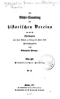 Die Buecher Sammlung des historischen Vereins von und fuer Oberbayern PDF