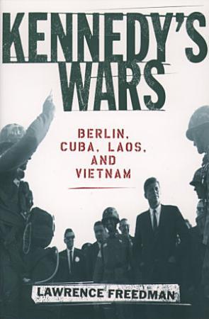 Kennedy s Wars PDF