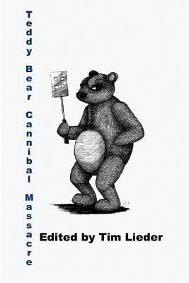 Teddy Bear Cannibal Massacre