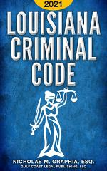 Louisiana Criminal Code 2021