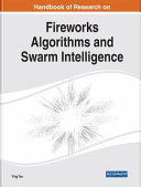 Handbook of Research on Fireworks Algorithms and Swarm Intelligence PDF