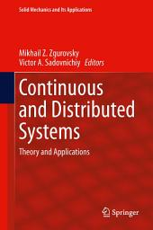 Continuous and Distributed Systems: Theory and Applications