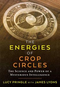 The Energies of Crop Circles PDF