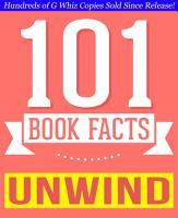 Unwind Dystology   101 Amazing Facts You Didn t Know PDF