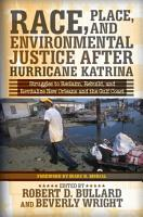 Race  Place  and Environmental Justice After Hurricane Katrina PDF