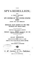 The Spy of the Rebellion PDF