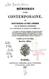 Mémoires d'une contemporaine: ou, Souvenirs d'une femme sur les principaux personnages de la république, du consulat, de l'empire, etc, Volume4
