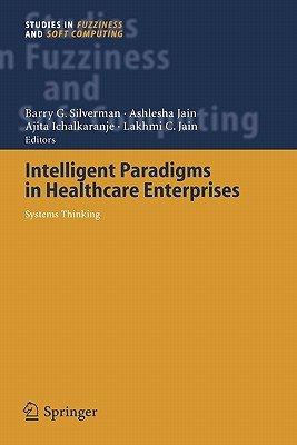 Intelligent Paradigms for Healthcare Enterprises PDF