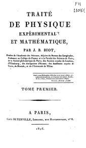 Traité de physique expérimentale et mathématique: Volume1