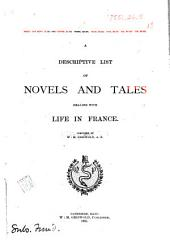 A Descriptive List of Novels and Tales Dealing with Life in France