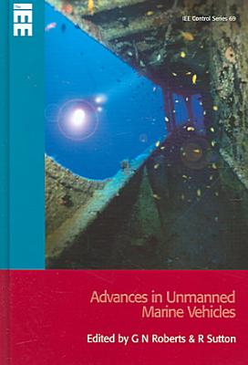Advances in Unmanned Marine Vehicles PDF