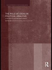 The Role of Ideas in Political Analysis PDF