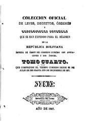 Colección oficial de leyes, decretos, ordenes, resoluciones&c. Que se han expedido para el regimen de la Republica Boliviana: Volumen 40