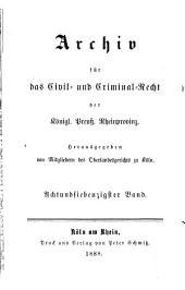 Archiv für das civil- und criminal recht der königl[ichen] preuss[ischen] rhein-provinzen: Band 78