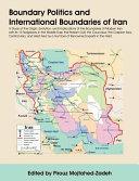 Boundary Politics and International Boundaries of Iran
