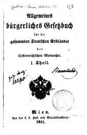 Allgemeines bürgerliches Gesetzbuch für die gesammten deutschen Erbländer der Oesterreichischen Monarchie: Bände 1-3