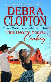 THIS HEART'S YOURS, COWBOY Enhanced Edition