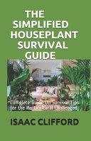 The Simplified Houseplant Survival Guide PDF