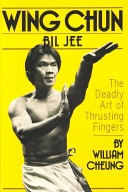 Wing Chun Bil Jee  the Deadly Art of Thrusting Fingers PDF