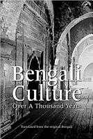 Bengali Culture Over a Thousand Years PDF