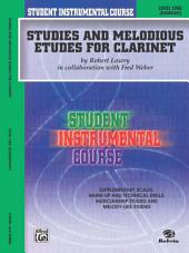 Student Instrumental Course: Studies and Melodious Etudes for Clarinet, Level 1