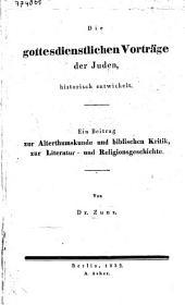 Die gottesdienstlichen Vorträge der Juden, historisch entwickelt (etc.) - Berlin, Asher 1832