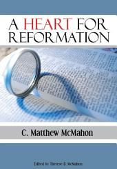 A Heart for Reformation
