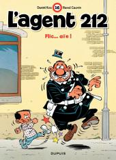 L'Agent 212 – tome 16 - FLIC...AIE!