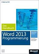 Microsoft Word Programmierung   Das Handbuch  Buch   E Book   Fur Word 2007   2013 PDF