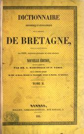 Dictionnaire historique et géographique de la province de Bretagne ...