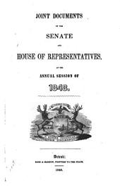 Joint Documents of the Senate and House of Representatives, at the Annual Session of ...