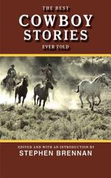 The Best Cowboy Stories Ever Told Book PDF